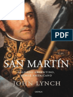 Lynch John - San Martín Soldado argentino héroe americano -Primera edición Buenos Aires Crítica 2009 380p.pdf
