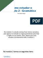 Como Estudar o Módulo 2 Gramática