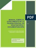LA PERICIAL EN GRAFOSCOPIA Y DOCUMENTOSCOPIA Incluye_formulario_sobre_ofrecimiento_cu.pdf