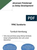 Delay Development