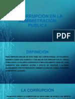LA CORRUPCION EN LA ADMINISTRACION PUBLICA..pptx