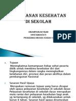 Presentasi Pelayanan Kesehatan Di Sekolah Yppsb3