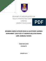 THESIS - DESIGNING CAMPUS OUTDOOR SPACE AS AN EFFICIENT LEARNING ENVIRONMENT. CASE STUDY AT UNIVERSITI MALAYSIA PAHANG (UMP), GAMBANG, PAHANG.