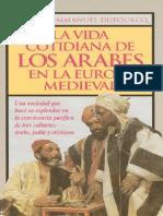 Dufourcq, Charles-Emmanuel - La Vida Cotidiana de Los Árabes