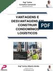 Vantagens e Desvantagens Em Construir Condomínios Logísticos