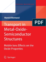 Transport in Metal-Oxide-Semiconductor Structures - Mobile Ions Effects on the Oxide Properties (2011)