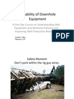 Reliability of Downhole Equipment