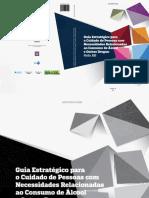 Guia Estratégico para o Cuidado de Pessoas com Necessidades Relacionadas ao Consumo de Álcool e Outras Drogas (Guia (1) (1).pdf