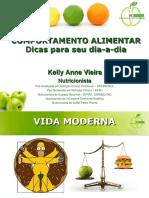Comportamento Alimentar Dicas Para Seu Dia a Dia