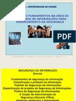 CONCEITOS BÁSICOS DE SEGURANÇA PARA GERENCIAMENTO DA SEGURANÇA