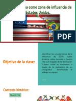 América Latina Como Zona de Influencia de Estados Unidos.