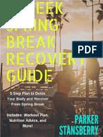 The 4 Week Spring Break Recovery Guide