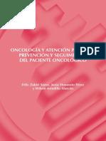 1. Oncología y Atención Primaria. Prevención y Seguimiento Del Paciente Oncológico