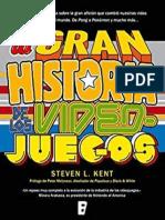 La Gran Historia de Los Videojuegos - Steven L. Kent