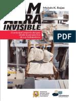 Gamarra Invisible. El principal emporio del país desde la perspectiva de sus trabajadores