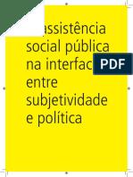 A assistência social pública na interface entre subjetividade e política (Andrea Guerra)