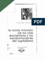 Castells, Manuel. La Teoria Marxista de Las Crisis Económicas y Las Transformaciones Del Capitalismo. 3