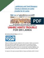 HR defenders, politicians and Tamil Diaspora lobbying extensively in Geneva on Lanka UNHRC hints trouble for Sri Lanka.docx