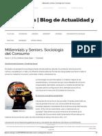 Millennials y Seniors. Sociología DelConsumo