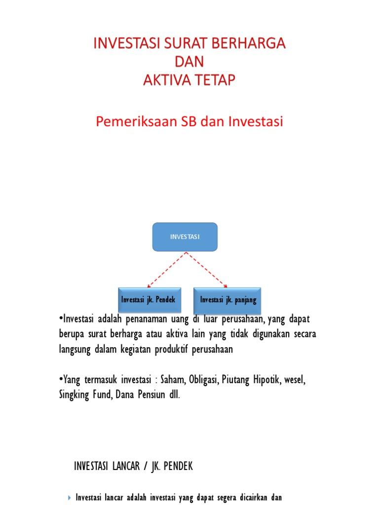 Investasi Surat Berharga Dan Aktiva Tetap