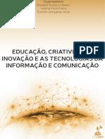 EDUCAÇÃO-CRIATIVIDADE-INOVAÇÃO-E-AS-TECNOLOGIAS-DA-INFORMAÇÃO-E-COMUNICAÇÃO