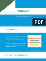 Sesión 01 - Introducción al Hardware.pptx