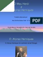Meu Herói Dom Afonso Henriques - Apresentação Trabalho Português