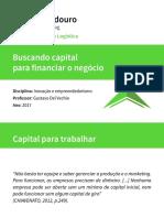 Aula 07 - Buscando Capital Para Financiar o Negócio