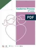 Presse 2ciclo
