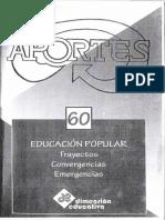 Aportes #60 EDUCACIÓN POPULAR Trayectos Convergencias Emergencias
