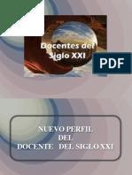 Perfil Del Docente Del Siglo Xxi