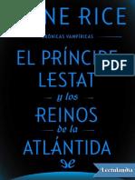 El Principe Lestat y Los Reinos de La Atlantida - Anne Rice