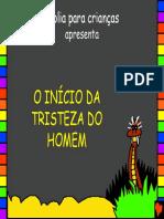 The Start of Mans Sadness Portuguese PDA