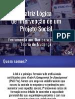 Matriz Lógica de Intervenção de Um Projeto Social