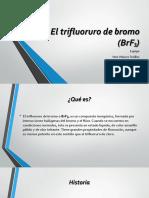 El Trifluoruro de Bromo
