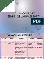 Morning Report Senin 23 Jan 2017
