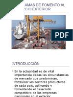 Programas de Fomento Al Comercio Exterior