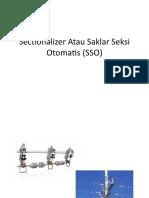 Sectionalizer Atau Saklar Seksi Otomatis (SSO)