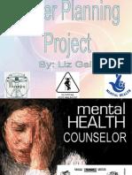 careerplanningmentalhealthcounslor-110316120734-phpapp01