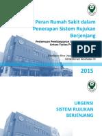 Peran Rumah Sakit Dalam Penerapan Sistem Rujukan Berjenjang