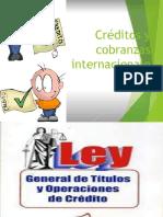 Crédito y Cobranza Internacional Ley General de Títulos y Operaciones de Crédito