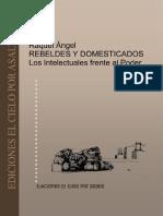 Angel-Rebeldes-y-Domesticados-Los-Intelectuales-Frente-Al-Poder.pdf