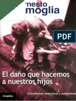 Lammoglia Ernesto - El Daño Que Hacemos a Nuestros Hijos