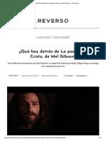 ¿Qué Hay Detrás de La Pasión de Cristo, De Mel Gibson_ - El Reverso