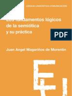 Magariños. Los fundamentos lógicos de la semiótica y su práctica