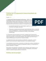 Política de La Corporación Interuniversitaria de Servicios