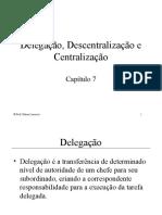 Delegação de poderes centralização e descentralização