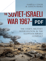 The Soviet-Israeli War, 1967-1973 the USSR's Military Intervention in the Egyptian-Israeli Conflict