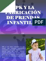 EPK - EPK y La Fabricación de Prendas Infantiles