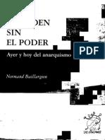 Baillargeon, Normand - El Orden Sin Poder. Ayer y Hoy Del Anarquismo